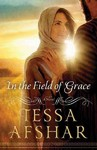 In the Field of Grace - Tessa Afshar (Library)