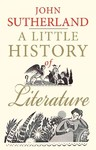 Little History of Literature - John Sutherland (Paperback)