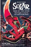 Doctor Solar, Man of the Atom Archives 3 - Paul S. Newman (Paperback)