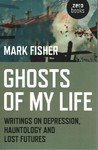 Ghosts of My Life - Mark Fisher (Paperback)