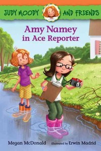 Amy Namey in Ace Reporter - Megan McDonald (Paperback) - Cover