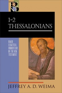 1-2 Thessalonians - Jeffrey a Weima (Hardcover) - Cover