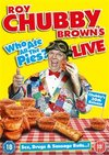 Roy Chubby Brown: Who Ate All the Pies - Live (DVD)
