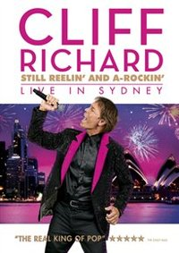 Cliff Richard: Still Reelin' and A-rockin' - Live in Sydney (DVD) - Cover