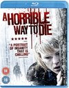 Horrible Way to Die (Blu-ray)