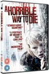 Horrible Way to Die (DVD)