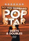 So You Wanna Be a Pop Star: Duets and Doubles (DVD)