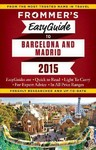 Frommer's Easyguide to Barcelona & Madrid - Patricia Harris (Paperback)