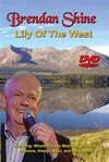 Brendan Shine: Lily of the West (DVD)