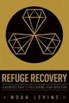 Refuge Recovery - Noah Levine (Paperback)
