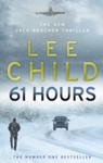 61 Hours - Lee Child (Paperback)