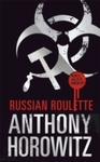 Russian Roulette - Anthony Horowitz (Hardcover)