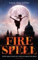 Fire Spell - Laura Amy Schlitz (Paperback) - Cover