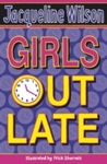 Girls Out Late - Jacqueline Wilson (Paperback)