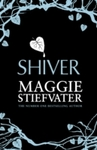 Shiver - Maggie Stiefvater (Paperback)