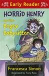 Horrid Henry and the Bogey Babysitter - Francesca Simon (Paperback)