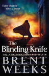 Blinding Knife - Brent Weeks (Paperback)