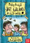 Grunts In Trouble - Philip Ardagh (Paperback)