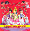 Sugar Dough Magic - Maisie Parrish (Hardcover)