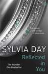 Reflected In You - Sylvia Day (Paperback)