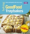 Good Food: Traybakes - Good Food Guides (Paperback)
