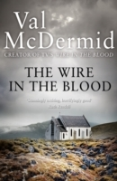 Wire In the Blood - Val Mcdermid (Paperback) - Cover