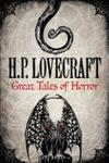 H. P. Lovecraft: Great Tales of Horror - H. P. Lovecraft (Hardcover)