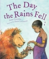 Day the Rains Fell - Anne Faundez (Paperback)