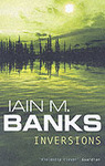 Inversions - Iain M. Banks (Paperback)