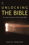 Unlocking the Bible - David Pawson (Paperback)