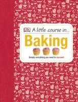 Little Course In Baking - Dk (Hardcover) - Cover