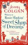 Welcome to Rosie Hopkins' Sweetshop of Dreams - Jenny Colgan (Paperback)