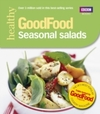 Good Food: Seasonal Salads - Good Food Guides (Paperback) Cover