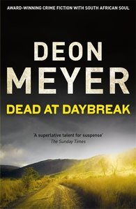 Dead At Daybreak - Deon Meyer (Paperback)