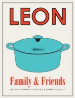 Leon: Family & Friends - Kay Plunkett-Hogge (Hardcover) - Cover