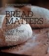 Bread Matters - Andrew Whitley (Paperback)