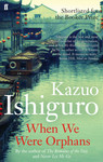 When We Were Orphans - Kazuo Ishiguro (Paperback)