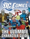 Dc Comics the Ultimate Character Guide - Dk (Hardcover)