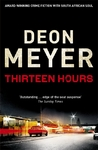 Thirteen Hours - Deon Meyer (Paperback)