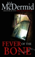 Fever of the Bone - Val Mcdermid (Paperback) - Cover