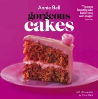 Gorgeous Cakes - Annie Bell (Paperback) - Cover