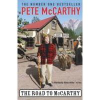 Road to Mccarthy - Pete Mccarthy (Paperback)