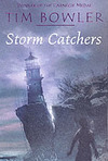 Storm Catchers - Tim Bowler (Paperback)