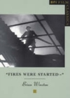 Fires Were Started - Brian Winston (Paperback)