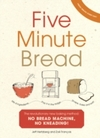 Five Minute Bread - Jeffrey Hertzberg (Hardcover)