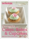 Favourite Cakes, Bakes & Cupcakes - Good Housekeeping Institute (Hardcover)
