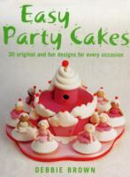 Easy Party Cakes - Debbie Brown (Hardcover) - Cover