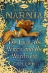 Lion, the Witch and the Wardrobe - C. S. Lewis (Paperback)