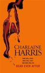 Dead Ever After - Charlaine Harris (Paperback)