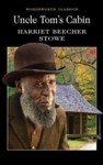 Uncle Tom's Cabin - Harriet Beecher Stowe (Paperback)